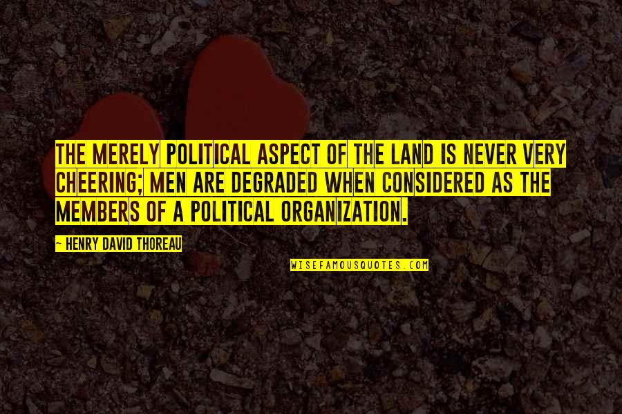 Backbeat Quotes By Henry David Thoreau: The merely political aspect of the land is