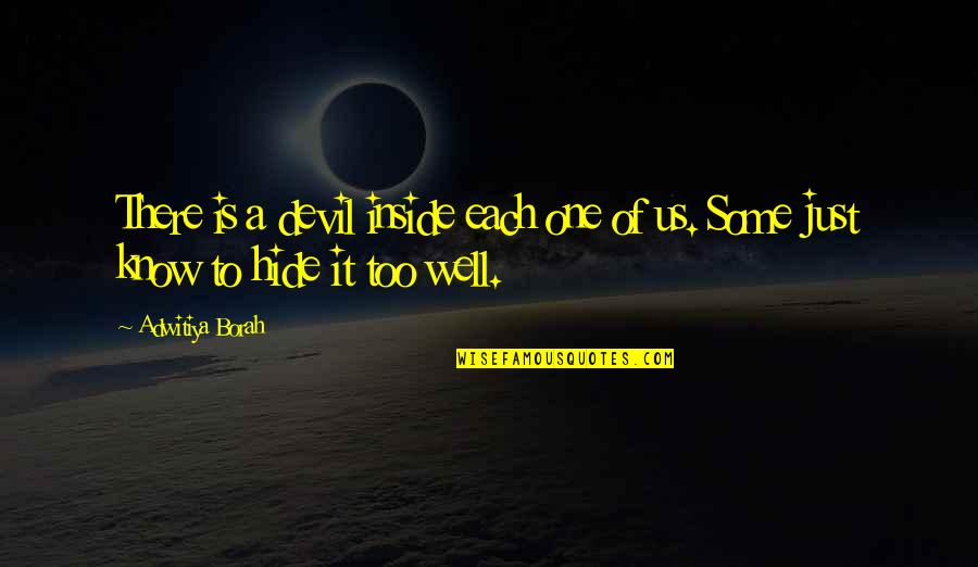 Bad Family Vacations Quotes By Adwitiya Borah: There is a devil inside each one of