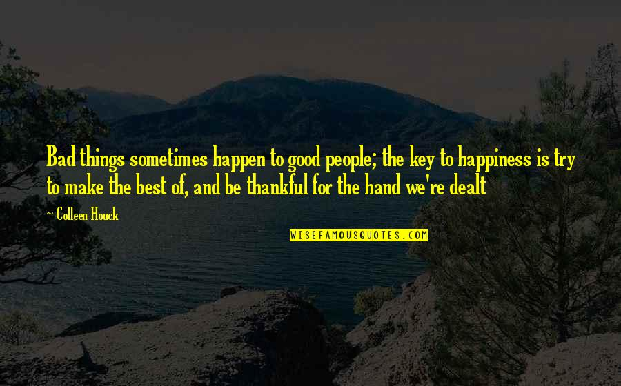 Best Ever Sometime Bad Things Happen To Good People Quotes