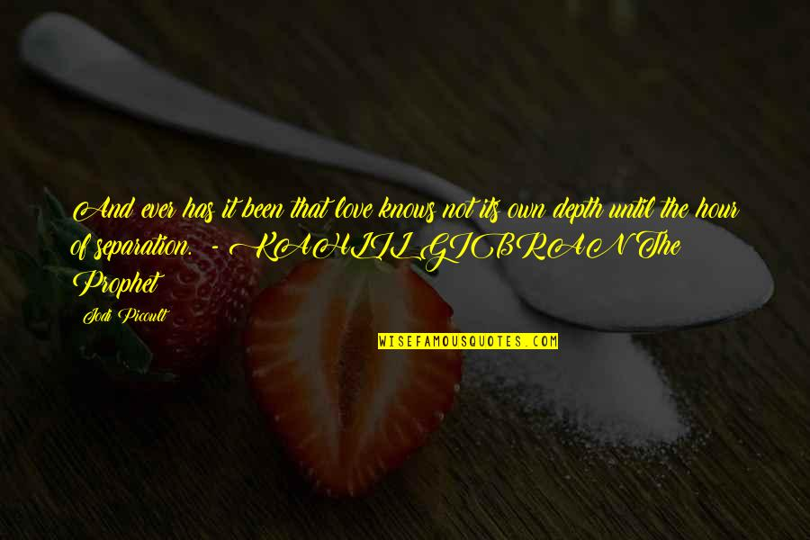 Bad Valentines Day Quotes By Jodi Picoult: And ever has it been that love knows