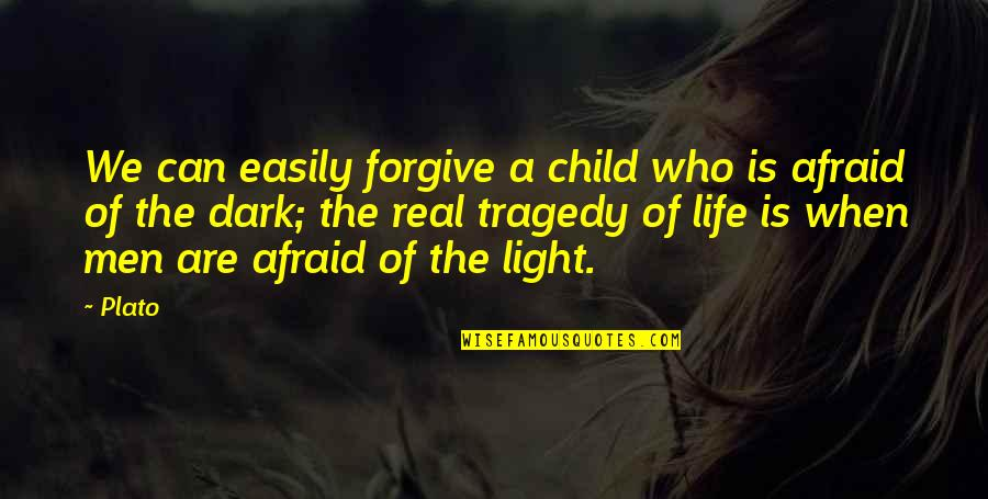 Bahala Ka Quotes By Plato: We can easily forgive a child who is
