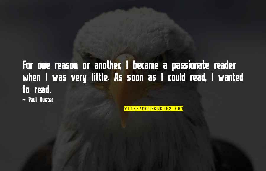 Balance Heart And Brain Quotes By Paul Auster: For one reason or another, I became a