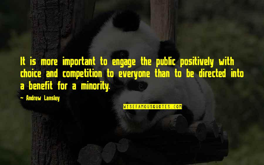 Baldric Quotes By Andrew Lansley: It is more important to engage the public