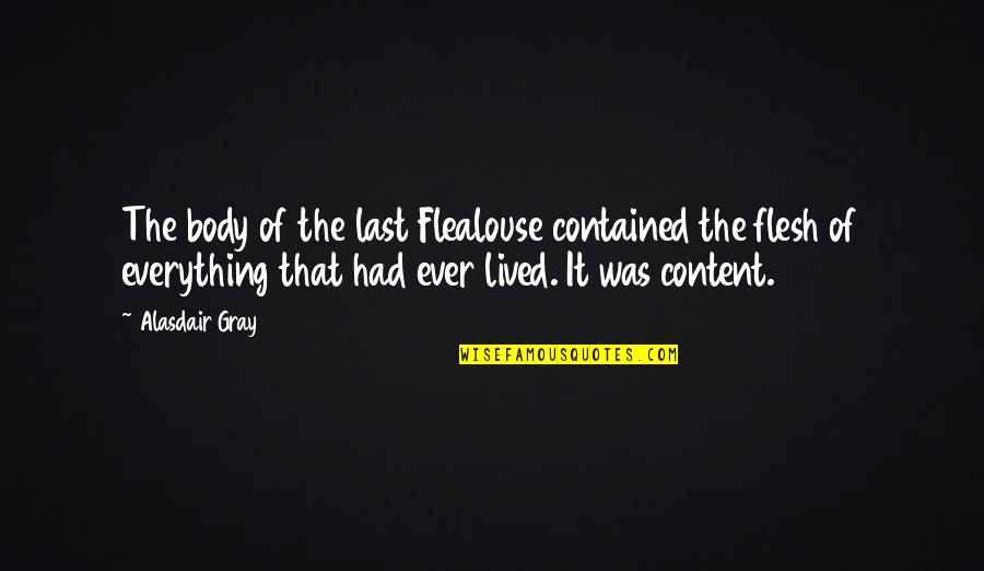 Bali Tourism Quotes By Alasdair Gray: The body of the last Flealouse contained the