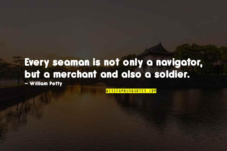 Image of: Mukul Gupta Balic Care Quotes By William Petty Every Seaman Is Not Only Navigator But Wise Famous Quotes Balic Care Quotes Top 11 Famous Quotes About Balic Care