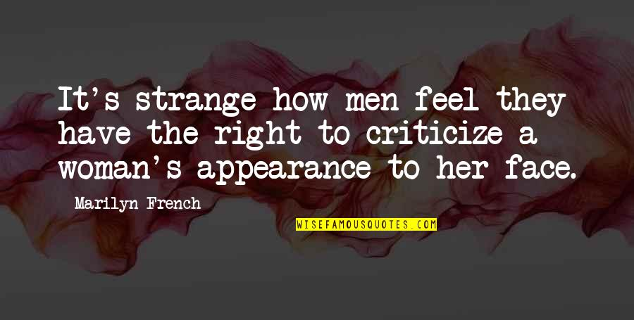 Barqi Quotes By Marilyn French: It's strange how men feel they have the