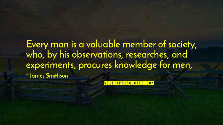 Barrel Racing Short Quotes By James Smithson: Every man is a valuable member of society,