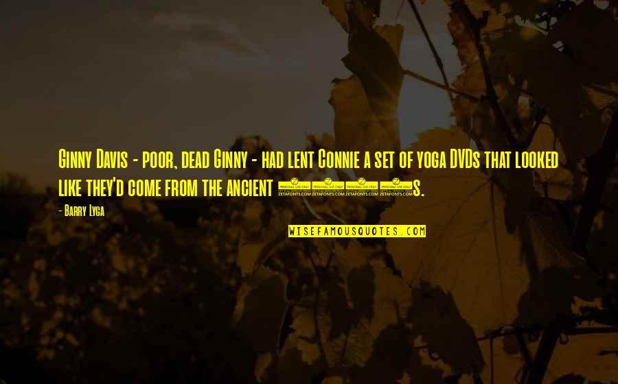 Barry Lyga Quotes By Barry Lyga: Ginny Davis - poor, dead Ginny - had