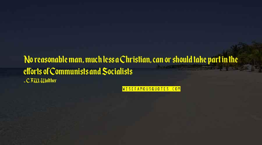 Bash Command Without Quotes By C.F.W. Walther: No reasonable man, much less a Christian, can