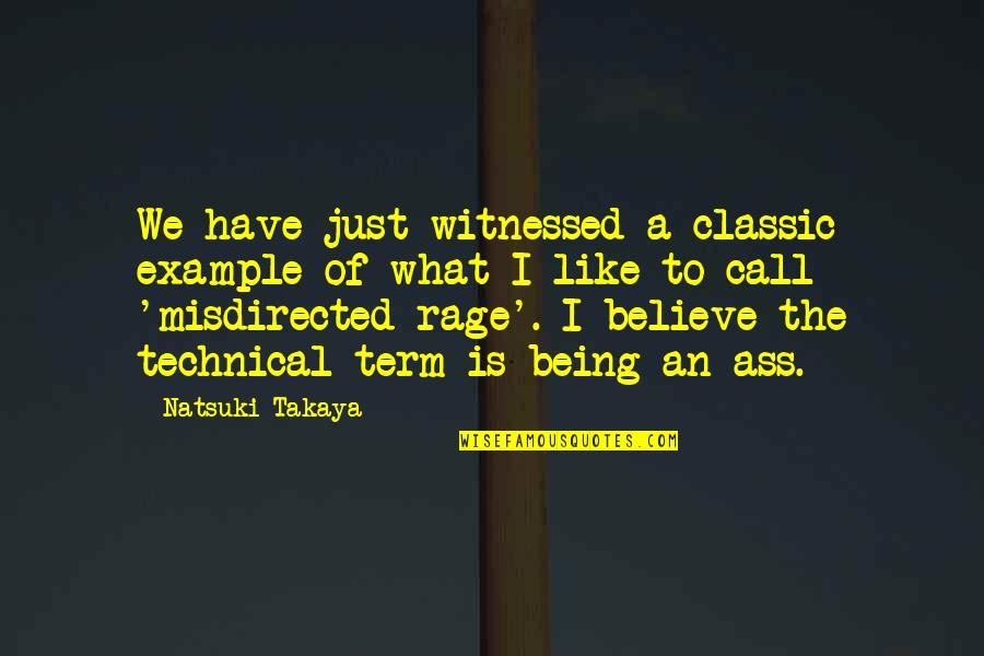 Basket Quotes By Natsuki Takaya: We have just witnessed a classic example of