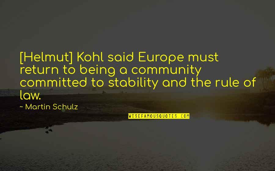 Batman Arkham Origins Death Quotes By Martin Schulz: [Helmut] Kohl said Europe must return to being