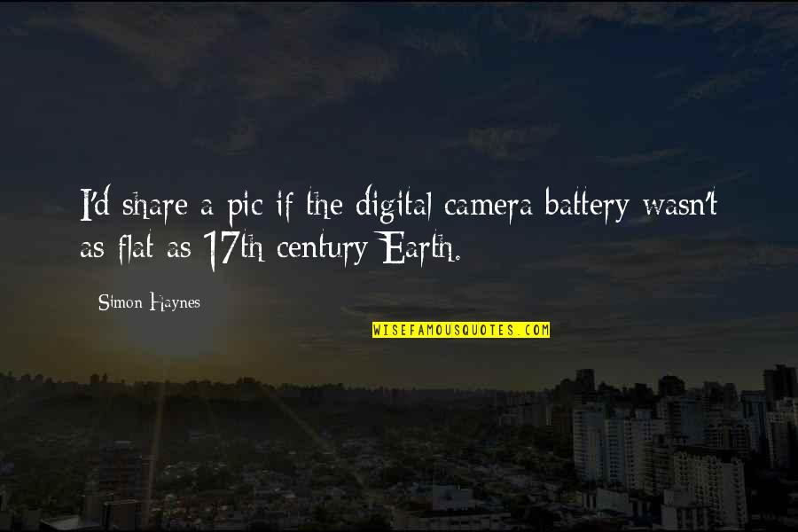 Battery's Quotes By Simon Haynes: I'd share a pic if the digital camera