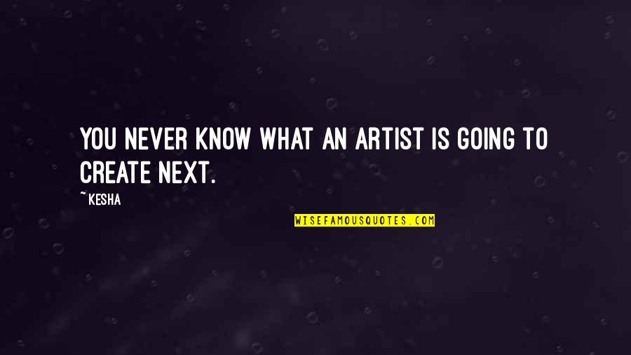 Bb King Love Quotes By Kesha: You never know what an artist is going
