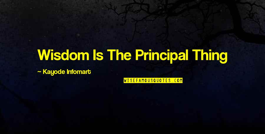 Beach Cruiser Quotes By Kayode Infomart: Wisdom Is The Principal Thing
