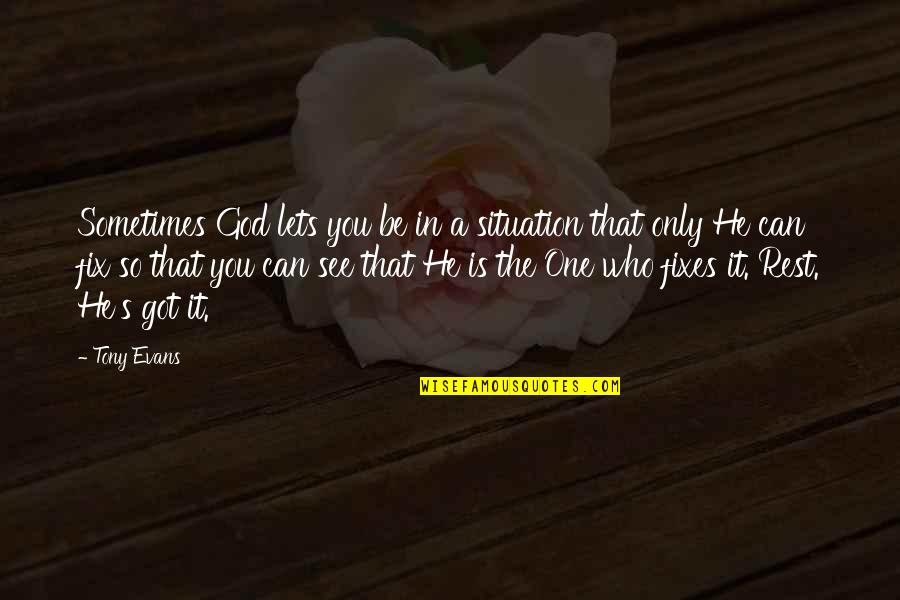 Beach Themed Wall Quotes By Tony Evans: Sometimes God lets you be in a situation
