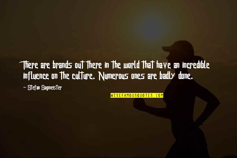 Beached Az Bro Quotes By Stefan Sagmeister: There are brands out there in the world