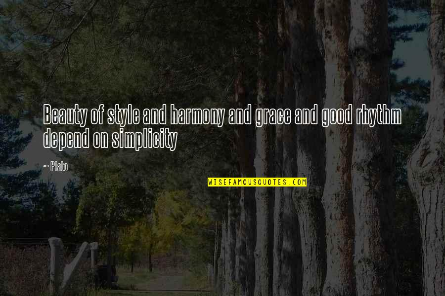 Beauty And Grace Quotes By Plato: Beauty of style and harmony and grace and