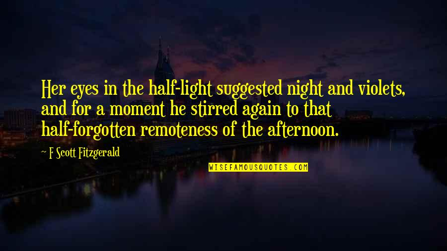 Beauty For Her Quotes By F Scott Fitzgerald: Her eyes in the half-light suggested night and