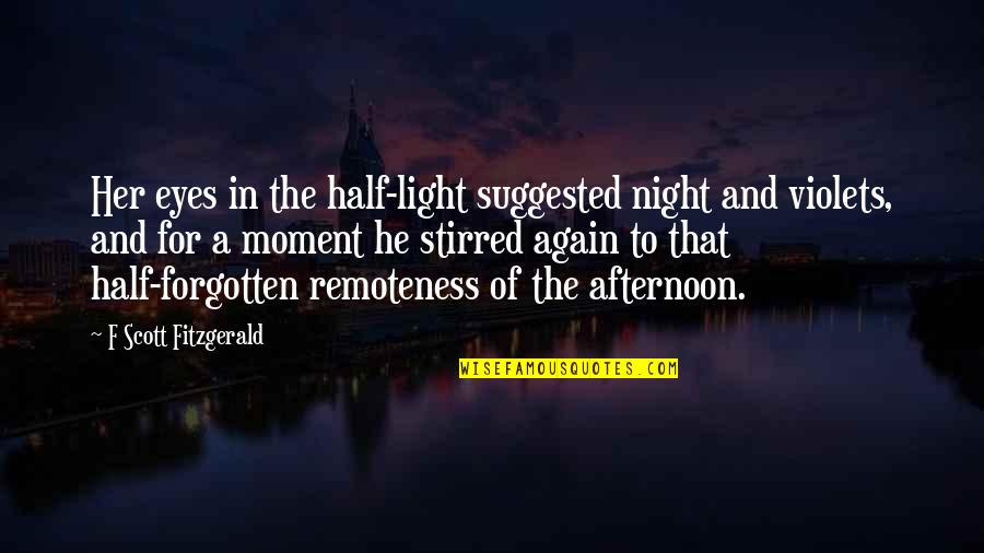 Beauty Of Eyes Quotes By F Scott Fitzgerald: Her eyes in the half-light suggested night and