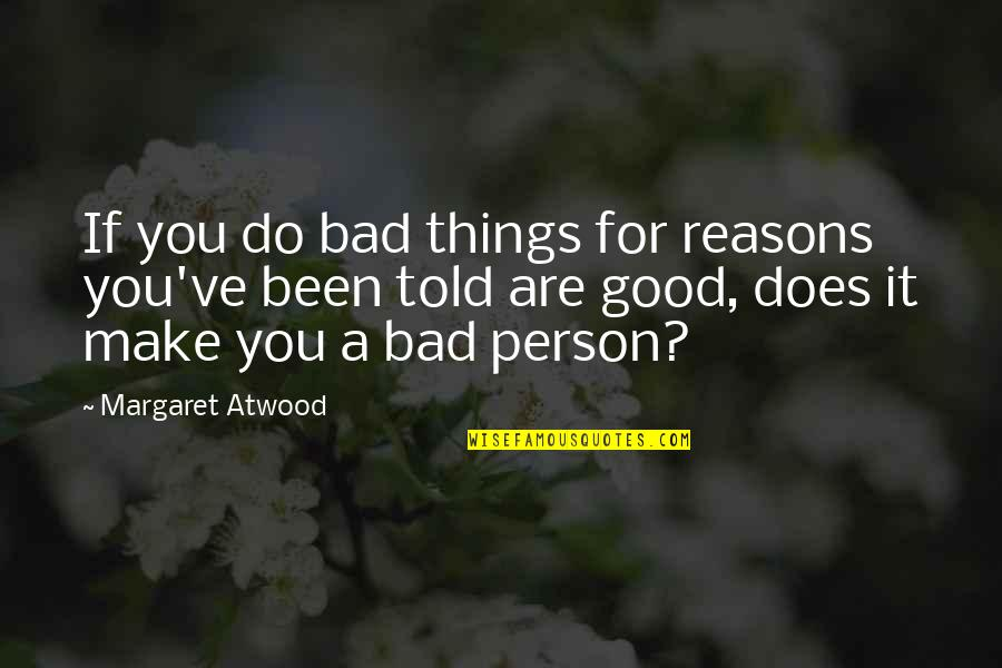 Been A Good Person Quotes Top 18 Famous Quotes About Been A Good Person