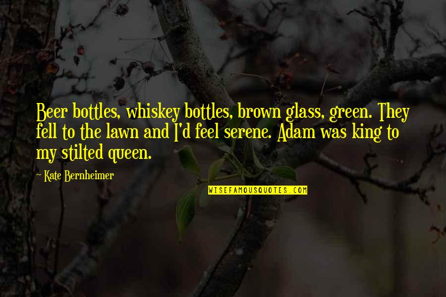 Beer And Whiskey Quotes By Kate Bernheimer: Beer bottles, whiskey bottles, brown glass, green. They
