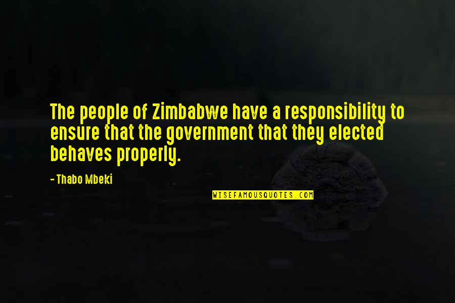 Behaves Quotes By Thabo Mbeki: The people of Zimbabwe have a responsibility to