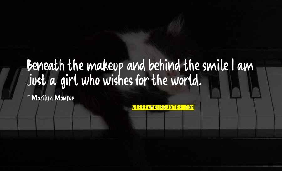 Behind Smile Quotes By Marilyn Monroe: Beneath the makeup and behind the smile I