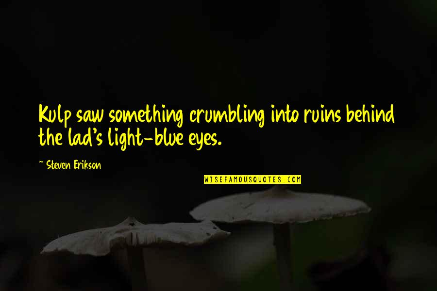 Behind These Blue Eyes Quotes Top 10 Famous Quotes About Behind