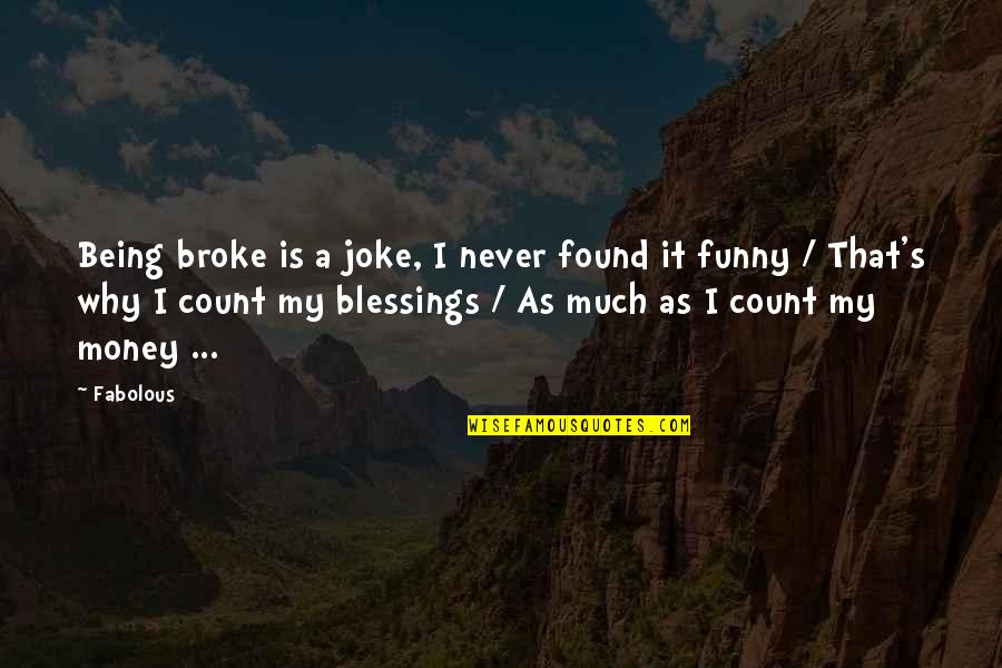 Being Broke On Money Quotes Top 2 Famous Quotes About Being Broke