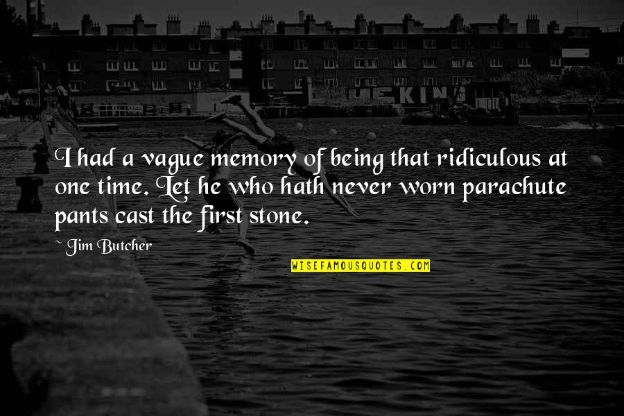 Being Cast Out Quotes By Jim Butcher: I had a vague memory of being that
