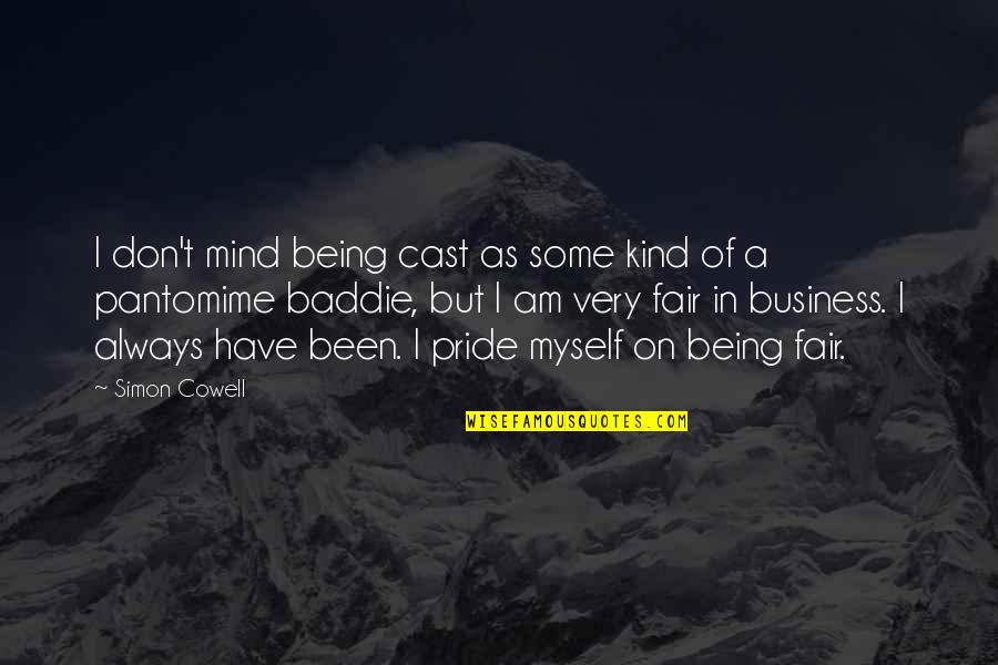 Being Cast Out Quotes By Simon Cowell: I don't mind being cast as some kind