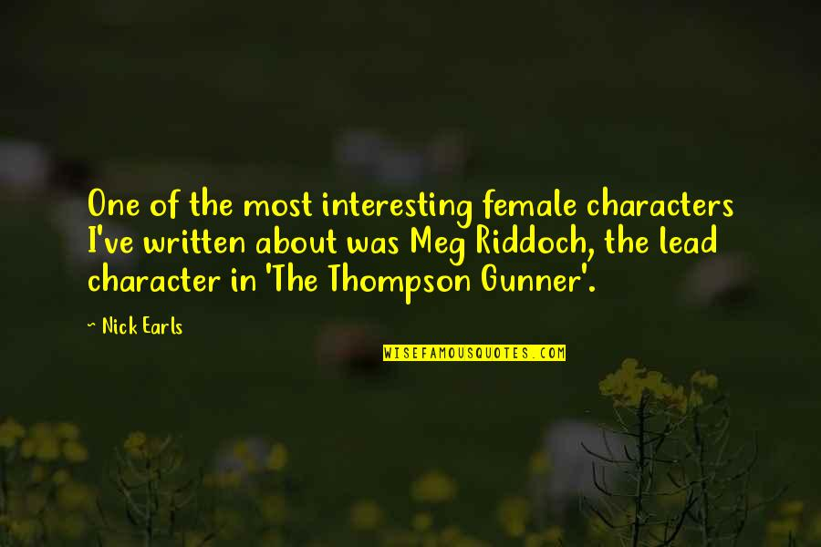 Being Childhood Friends Quotes By Nick Earls: One of the most interesting female characters I've