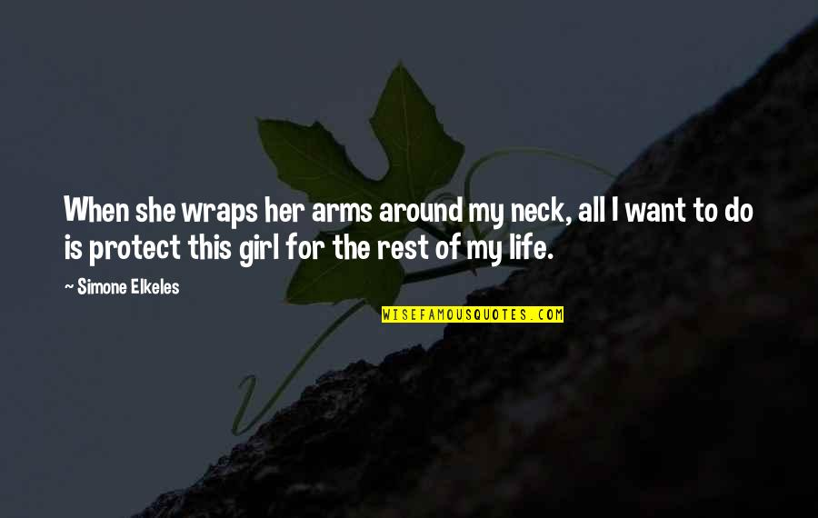 Being Excited To See The One You Love Quotes By Simone Elkeles: When she wraps her arms around my neck,