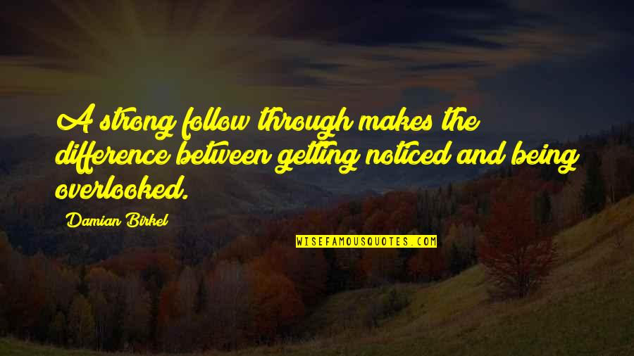 quotes about being overlooked