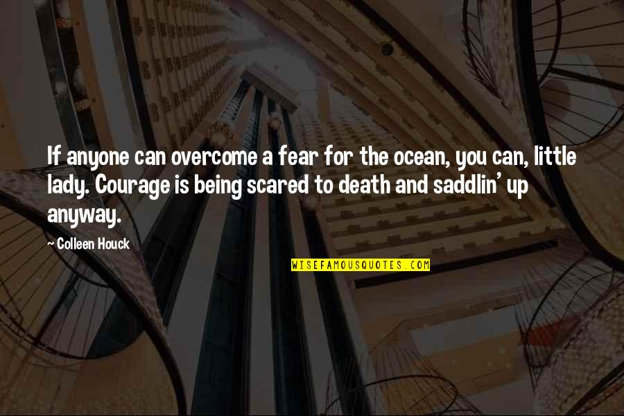 Being On The Ocean Quotes By Colleen Houck: If anyone can overcome a fear for the