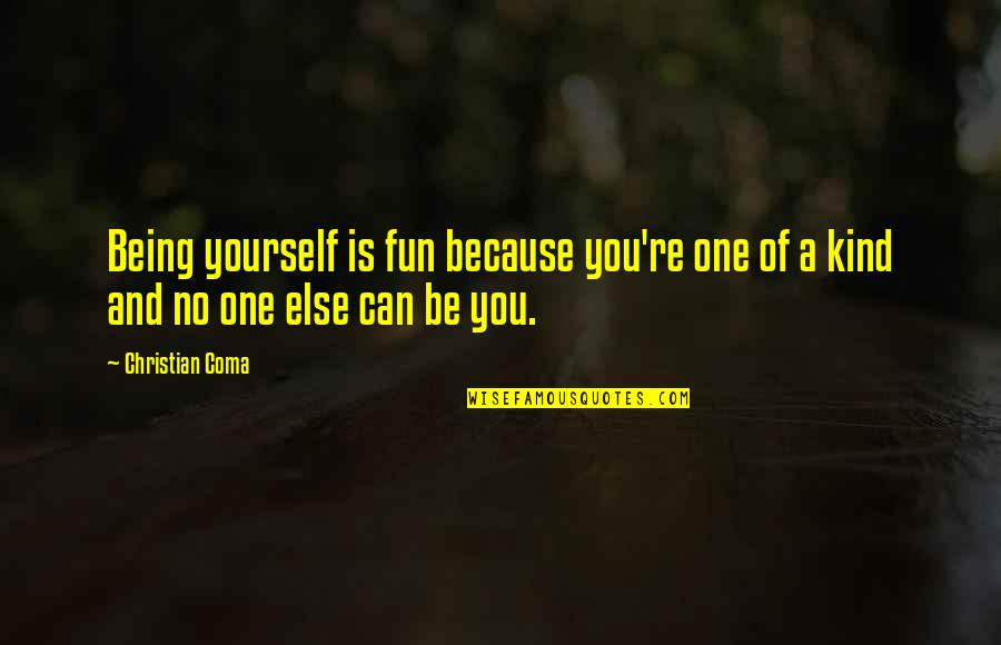 Being One Of A Kind Quotes Top 30 Famous Quotes About Being One Of