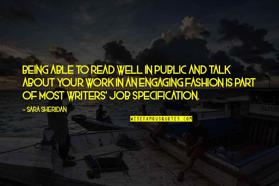 Being Out Of Work Quotes By Sara Sheridan: Being able to read well in public and