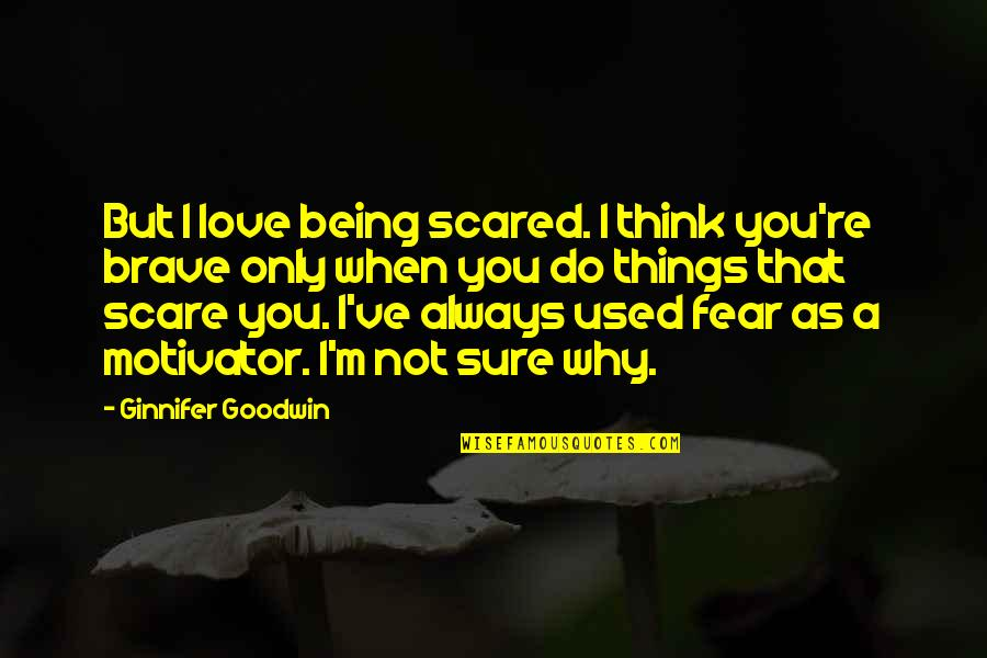 Being Scared Of Love Quotes Top 24 Famous Quotes About Being Scared