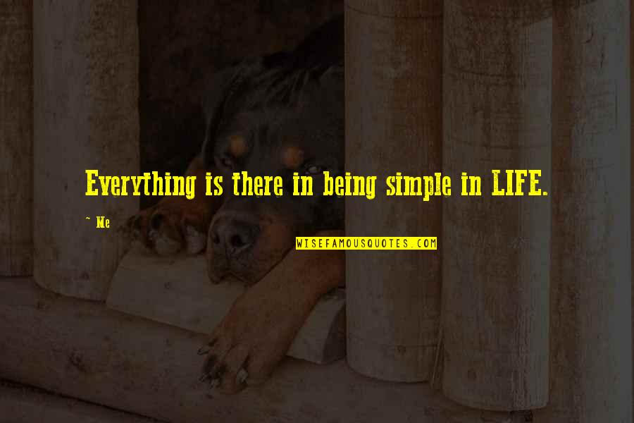 Being Simple Me Quotes Top 11 Famous Quotes About Being Simple Me
