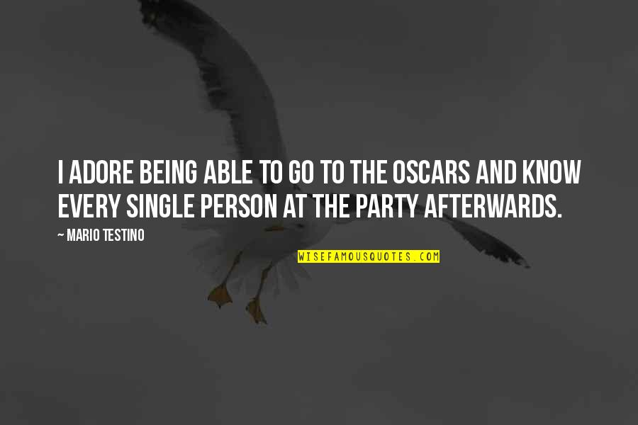 Being Single Quotes By Mario Testino: I adore being able to go to the