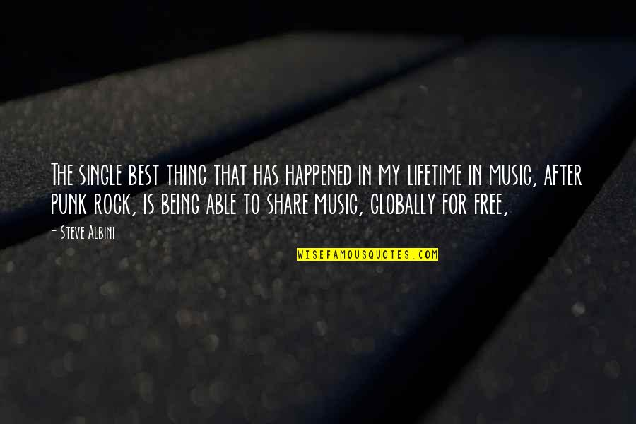 Being Single Quotes By Steve Albini: The single best thing that has happened in