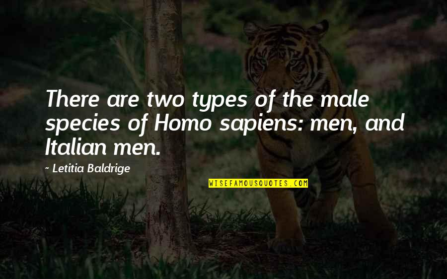 Being Successful Someday Quotes By Letitia Baldrige: There are two types of the male species