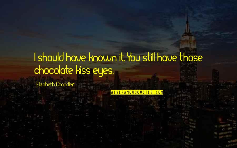 Being The Only One Who Cares Quotes By Elizabeth Chandler: I should have known it. You still have