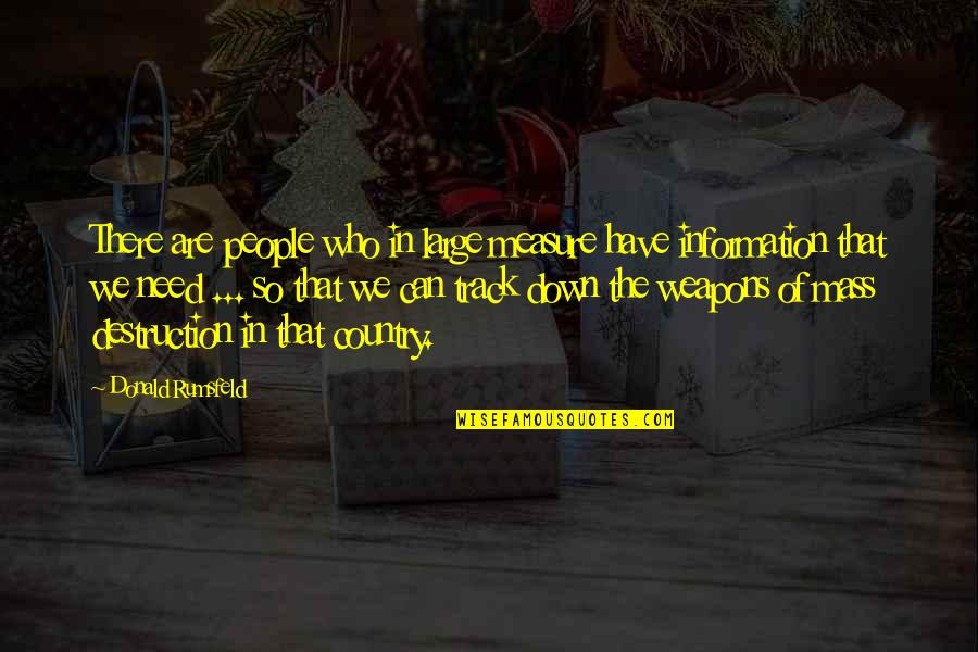 Being Thinner Quotes By Donald Rumsfeld: There are people who in large measure have
