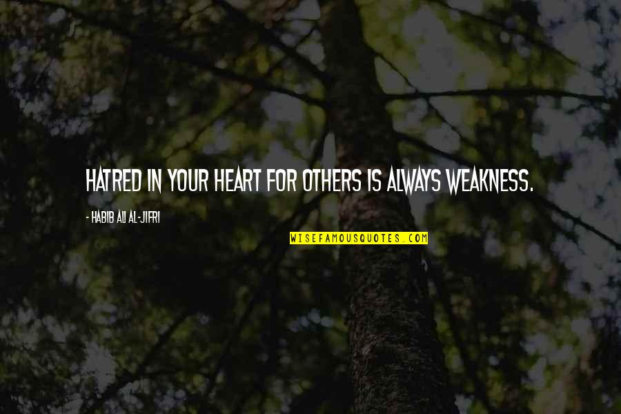 Belva Lockwood Quotes By Habib Ali Al-Jifri: Hatred in your heart for others is always