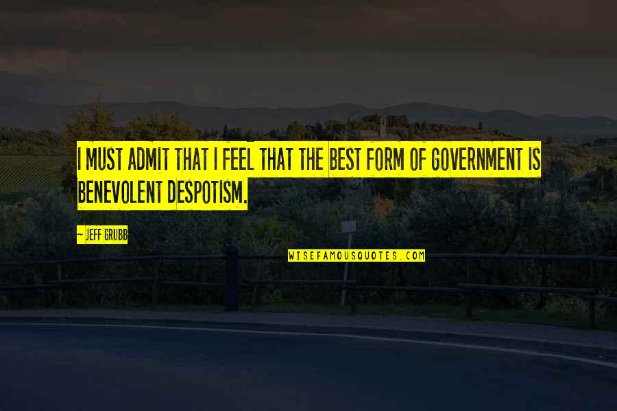 Benevolent Quotes By Jeff Grubb: I must admit that I feel that the