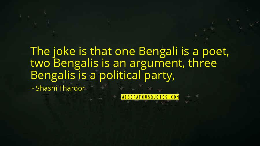 Bengali Quotes By Shashi Tharoor: The joke is that one Bengali is a