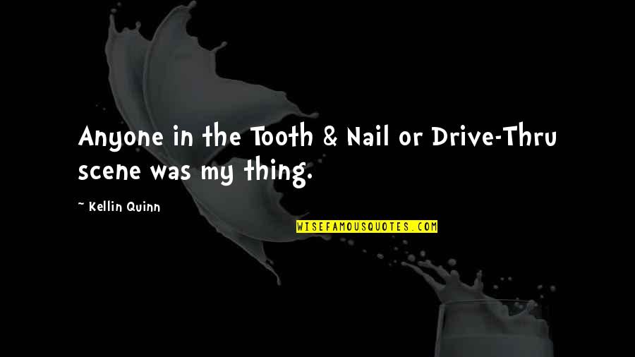 Benghazi Attack Quotes By Kellin Quinn: Anyone in the Tooth & Nail or Drive-Thru