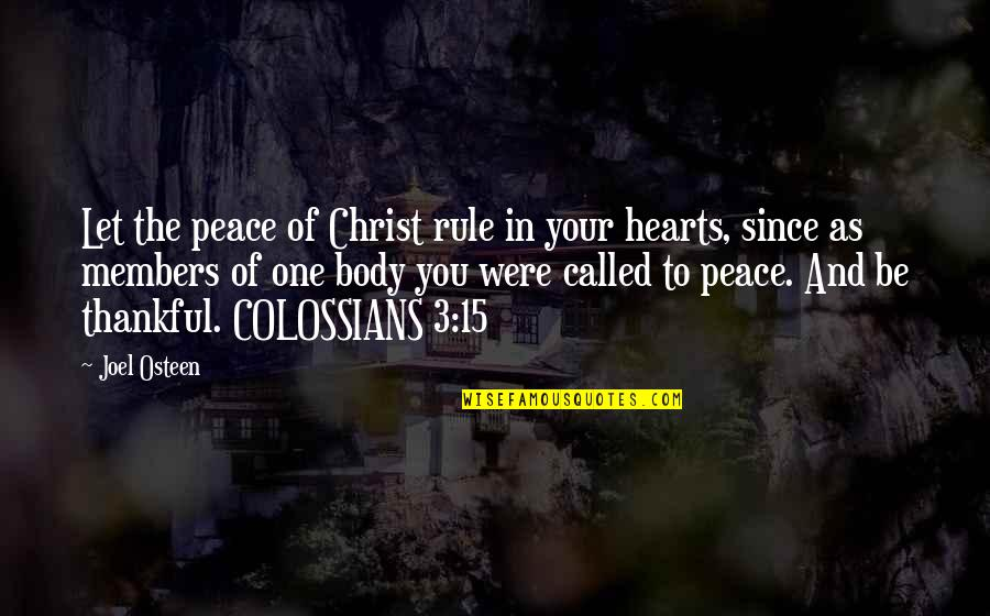 Berks Quotes By Joel Osteen: Let the peace of Christ rule in your