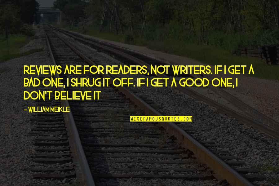 Best Books Of Inspirational Quotes By William Meikle: Reviews are for readers, not writers. If I